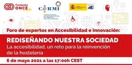 """FORO DE EXPERTOS EN ACCESIBILIDAD E INNOVACIÓN - Rediseñando nuestra sociedad: """"La accesibilidad, un reto para la reinvención de la hostelería"""" Fundación ONCE"""